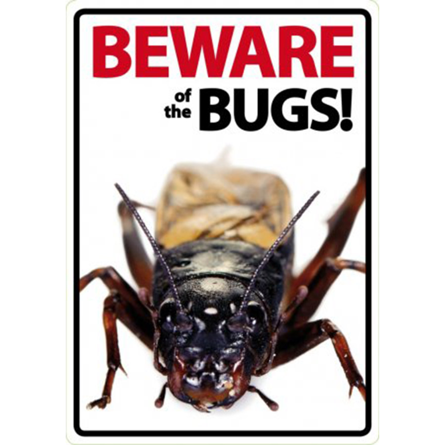 Beware of The Bugs Sign